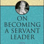 On Becoming a Servant Leader