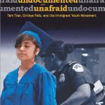 Undocumented and Unafraid