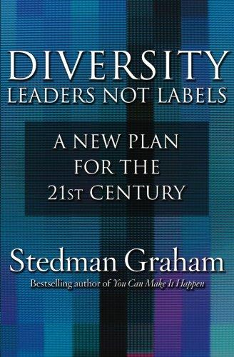 Diversity: Leaders Not Labels